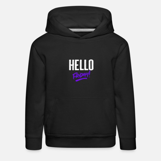 Sloth Hoodies & Sweatshirts - Hello Friday - Kids' Premium Hoodie black