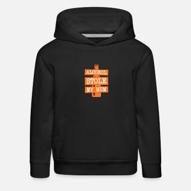 Alcoholic Anti Alcohol Alcohol dependent alcohol addiction - Kids' Premium Hoodie