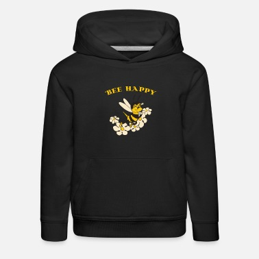 Bee Happy Cute Bee For Kids For Women For Men Be H - Kids' Premium Hoodie