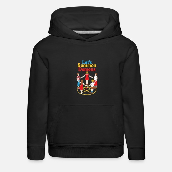 Mystic Hoodies & Sweatshirts - Let's Summon Demons Spirit Dream Magical haunting - Kids' Premium Hoodie black