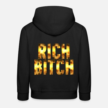 Rich Bitch Rich Bitch - Kinder Premium Hoodie