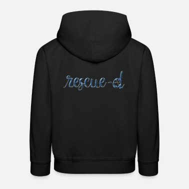 Rescue Rescued - Kids' Premium Hoodie