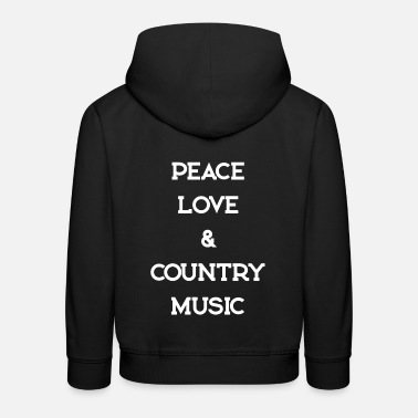 Countrymusic PEACE LOVE COUNTRYMUSIC - Kids' Premium Hoodie