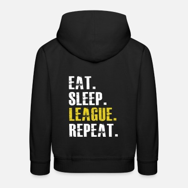 League Game Eat Sleep League Repeat - Kids' Premium Hoodie