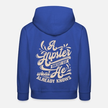 Hipster Hipster hipster - Sweat à capuche premium Enfant