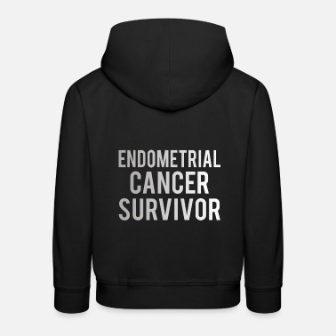 Endometrial Cancer Survivor Endometrial Cancer: Endometrial Cancer Survivor - Kids' Premium Hoodie
