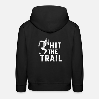Outdoor Hit The Trail - Kinder Premium Hoodie