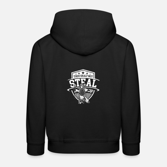 Play Hoodies & Sweatshirts - Thou shalt not steal I Baseball Team Sport - Kids' Premium Hoodie black
