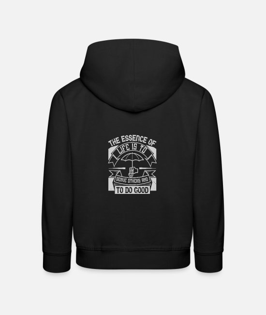 Fire Fighter Hoodies & Sweatshirts - the essence of life is To serve others and to do g - Kids' Premium Hoodie black