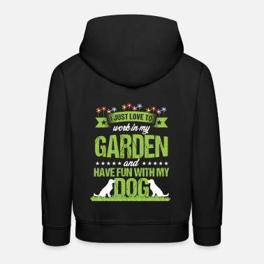 Occasion I Just Love To Work In My Garden Gardening Gift - Kids' Premium Hoodie