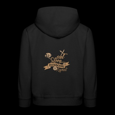 EAT SLEEP SNOWBOARD REPEAT - Kinder Premium Hoodie