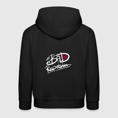 Bad Reputation - B - Kinder Premium Hoodie