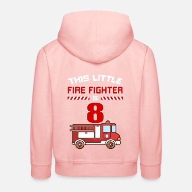 Fire THIS LITTLE FIRE FIGHTER IS 8 - Kids' Premium Hoodie