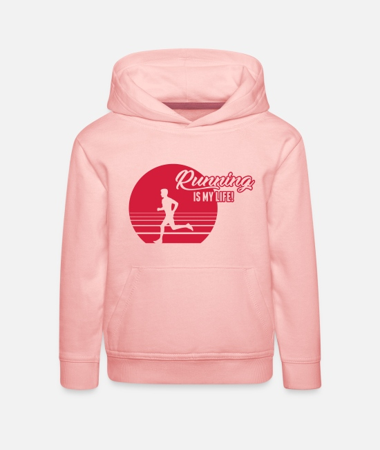 Speed Hoodies & Sweatshirts - Running is my Life! - Kids' Premium Hoodie crystal pink