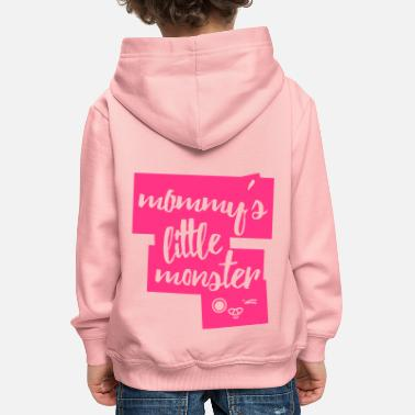 Kleine Schwester Mommys Little Monster - Kinder Premium Hoodie