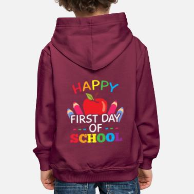 Happy First Day of School - Kids' Premium Hoodie