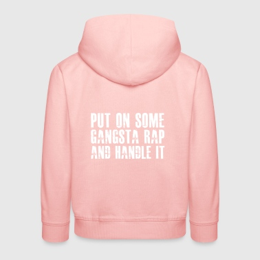 Handle It gift for Gangster - Kids' Premium Hoodie