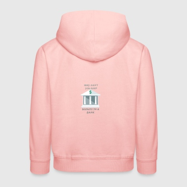 Secrets in a bank - Kids' Premium Hoodie