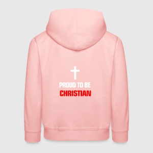Religion Proud to be christian - Kids' Premium Hoodie