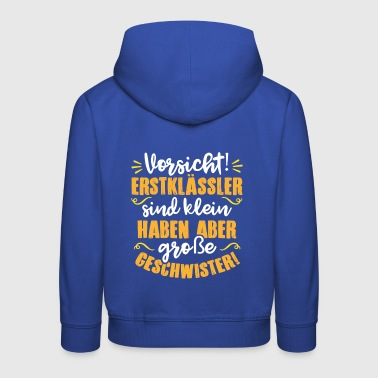 Funny first grader motive encouragement - Kids' Premium Hoodie