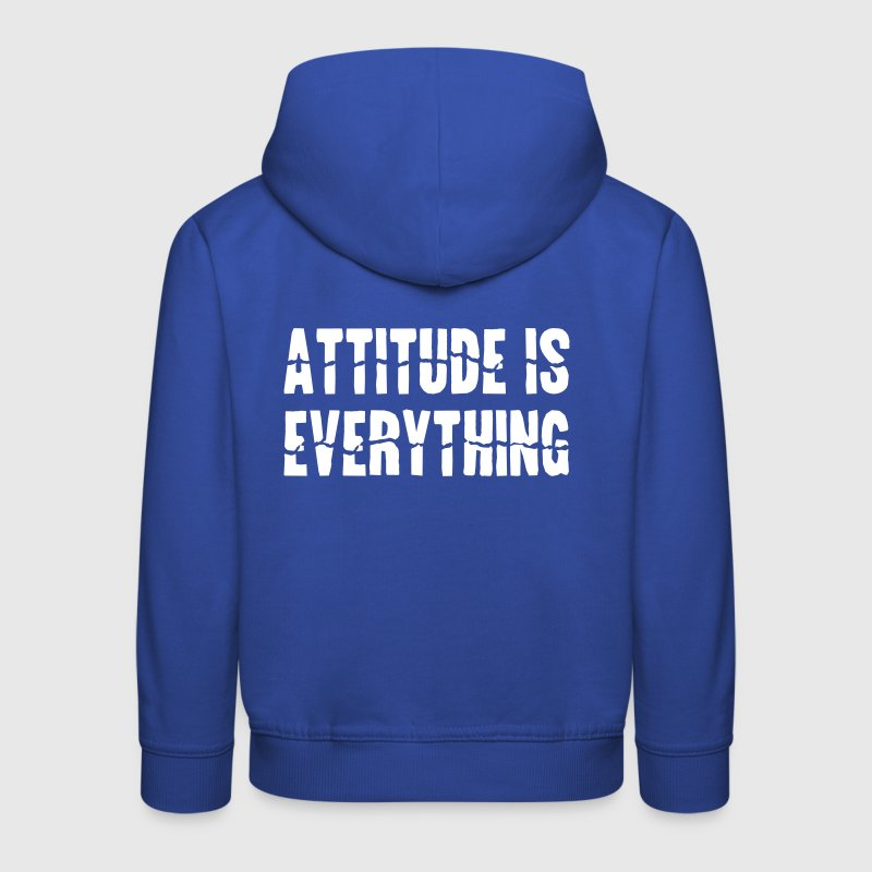 Attitude Is Everything - Pull à capuche Premium Enfant