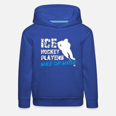 Ice Ice Hockey Players Walk on Water - Kids' Premium Hoodie