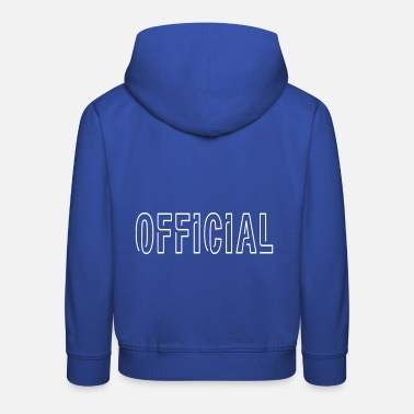 Official Person Official - Kids' Premium Hoodie