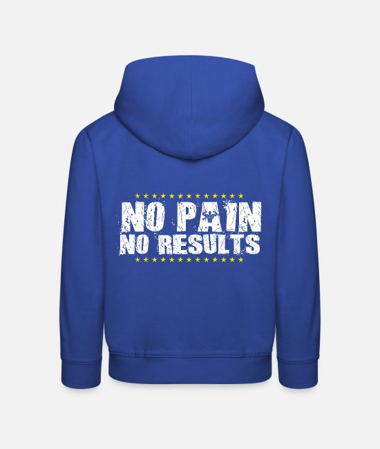 Martial Arts Hoodies & Sweatshirts - No pain No success Pain - Kids' Premium Hoodie royal blue