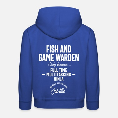 Game Warden Fish Game Warden Profession Occupation Job Gift - Kids' Premium Hoodie