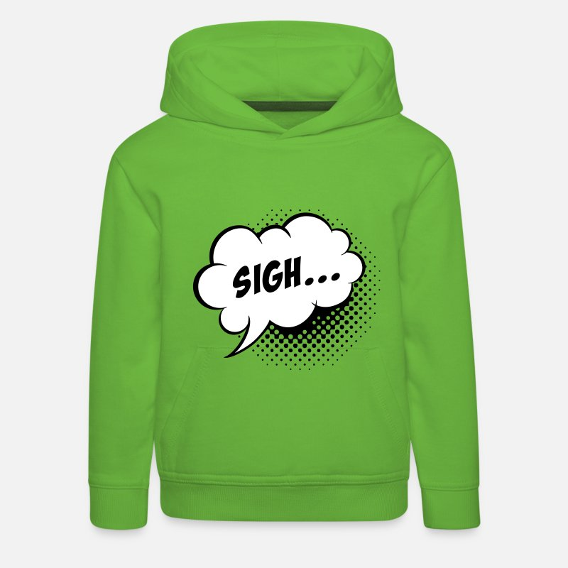 Balloon Hoodies & Sweatshirts - Funny vintage comic book speech balloon with Sigh slogan humour for geek bachelor stag hen school t-shirts - Kids' Premium Hoodie light green