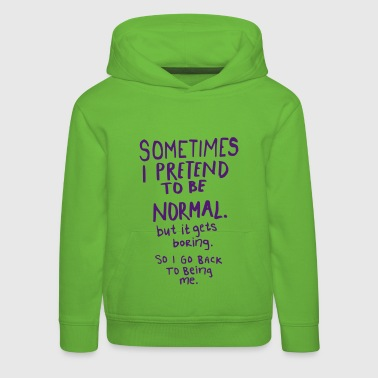 Awesome - Normal is Boring - Kids' Premium Hoodie