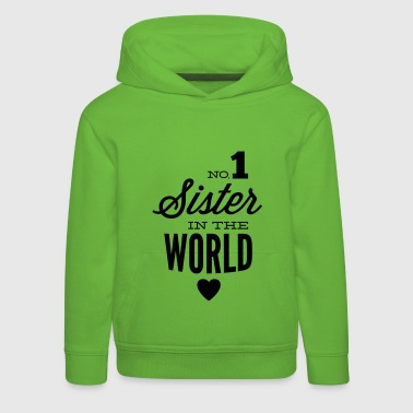 no1 sister of the world - Pull à capuche Premium Enfant