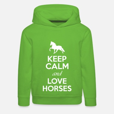 Calm Keep Calm And Love Horses - Kids' Premium Hoodie