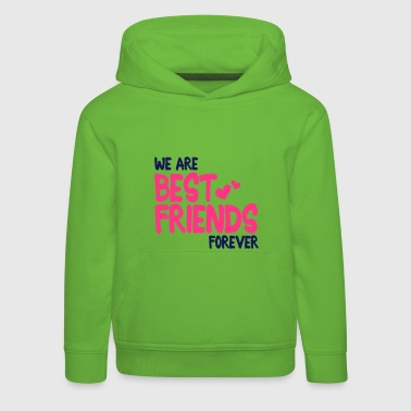 we are best friends forever i 2c - Pull à capuche Premium Enfant
