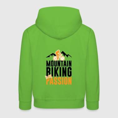 Mountain biking, biking, biking, cycling, cycling - Kids' Premium Hoodie