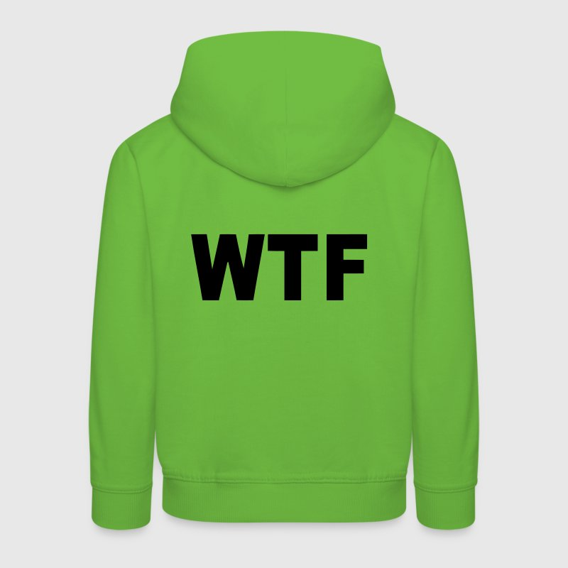 WTF? WHAT THE FUCK? - Pull à capuche Premium Enfant