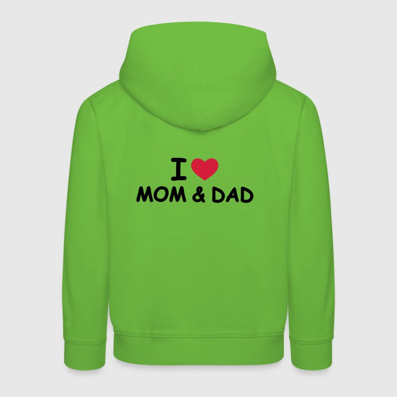 I Love Mom and Dad - Bluza dziecięca z kapturem Premium