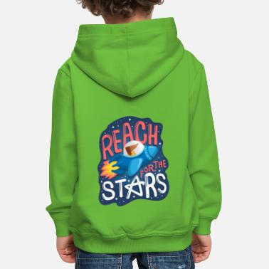 Reach for the Stars - Kinder Premium Hoodie