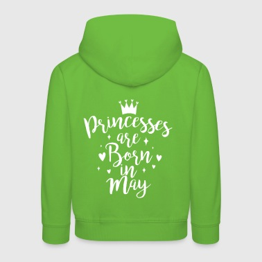 Princesses are born in May - Kinder Premium Hoodie