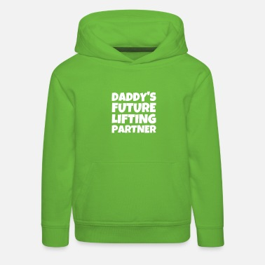 Lifting Daddy's Future Lifting Partner - Kids' Premium Hoodie