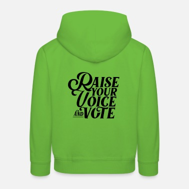 Vote Your vote counts voters Vote Vote Vote - Kids' Premium Hoodie