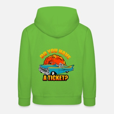 do you have a ticket astronaut 2 - Kids' Premium Hoodie