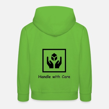 Handle with Care - Kids' Premium Hoodie