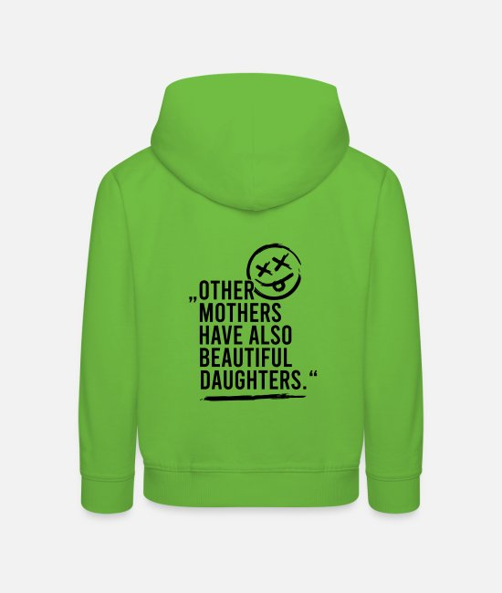 English Hoodies & Sweatshirts - Other mothers have also beautiful daughters - Kids' Premium Hoodie light green