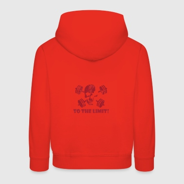 To the limit. To the limit - Kids' Premium Hoodie