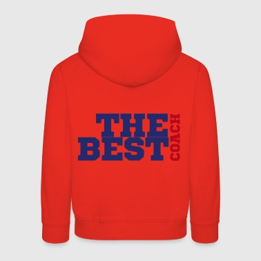 Football Coach / Coach: The Best Coach - Kids' Premium Hoodie