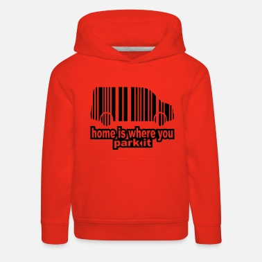 home is where you park it - Kinder Premium Hoodie