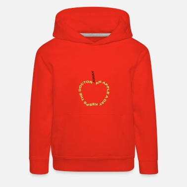 Cool an apple a day keeps the doctor away - Sweat à capuche premium Enfant
