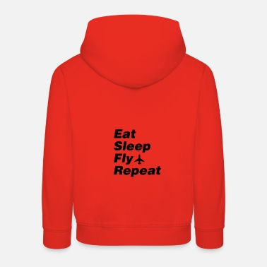 Eat, sleep, fly, repeat - Kids' Premium Hoodie