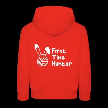 First Time Hunter - Easter egg hunt nest bunny - Kids' Premium Hoodie